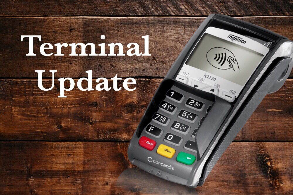 Critical Credit Card Terminal Updates